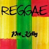 Reggae Pat Kelly by Pat Kelly