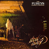 Steal Away by Fureys