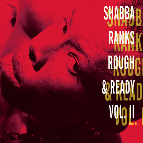 Rough & Ready Vol. 2 by Shabba Ranks
