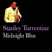 Midnight Blue by Stanley Turrentine