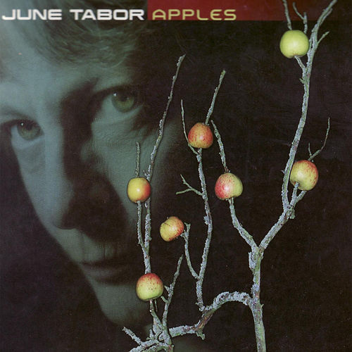 Apples by June Tabor