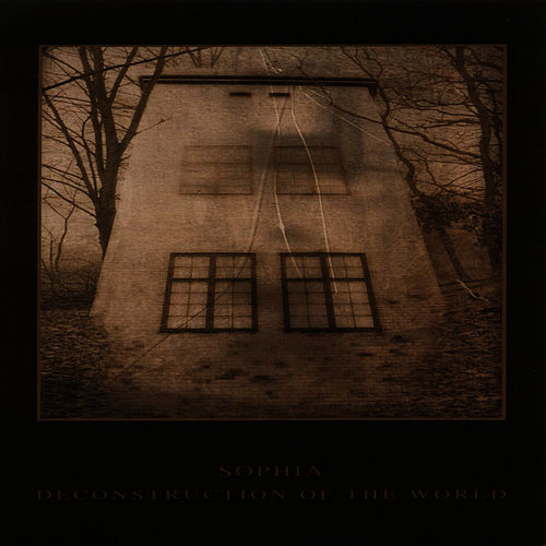 Deconstruction Of The World by Sophia