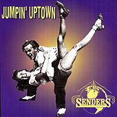 Jumpin' Uptown by Senders