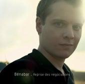 Reprise Des Négociations by Benabar
