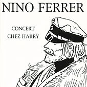 Concert Chez Harry by Nino Ferrer