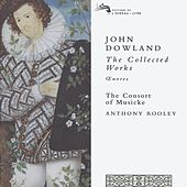 Dowland: The Collected Works by Various Artists