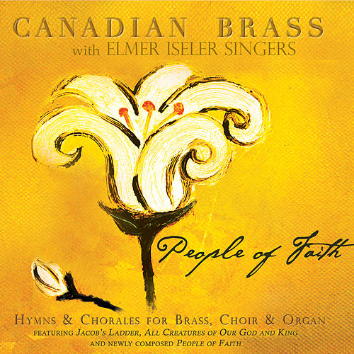 People Of Faith by Canadian Brass
