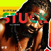 Stuck by Gyptian