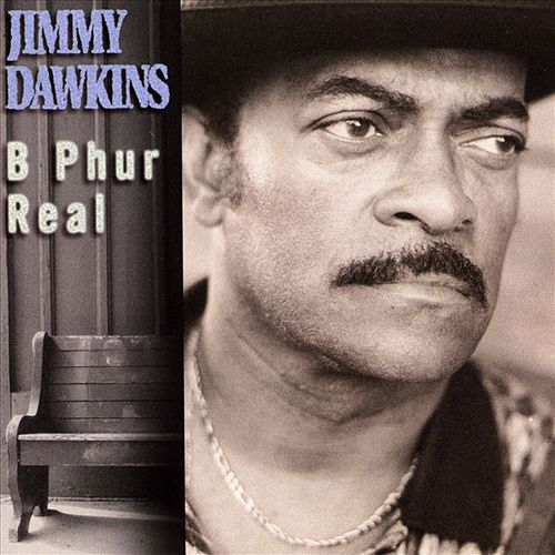 B Phur Real by Jimmy Dawkins