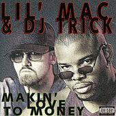 Makin' Love To Money by Lil Mac