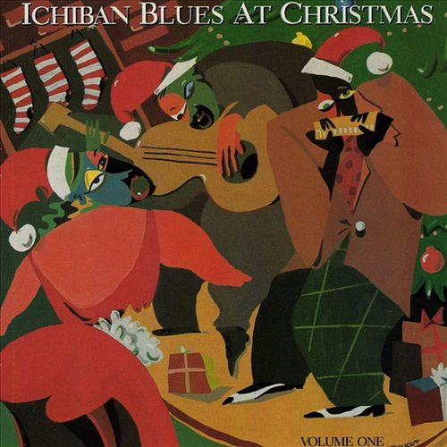Ichiban Blues At Christmas Vol. 1 by Various Artists