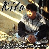 Git Wit Da Program by Kilo