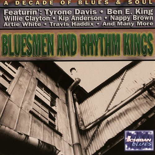 Bluesmen and Rhythm Kings by Various Artists