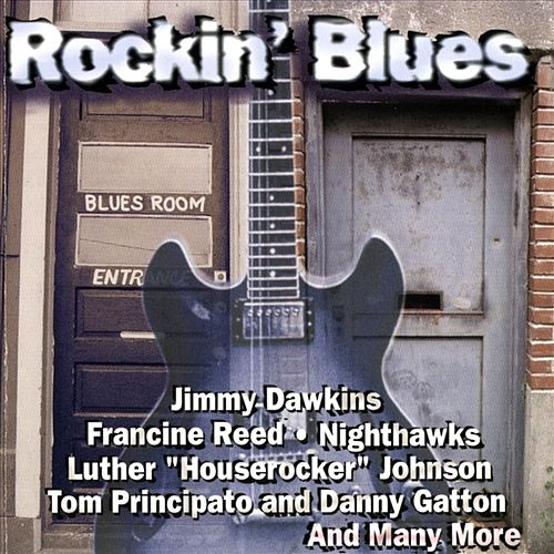 Rockin' Blues by Various Artists