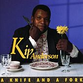 A Knife and A Fork by Kip Anderson