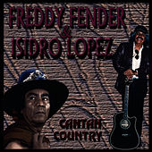 Cantan Country by Freddy Fender