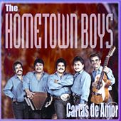 Cartas De Amor by The Hometown Boys