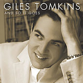 And So It Goes by Giles Tomkins