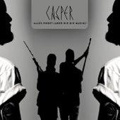 Alles endet (aber nie die Musik) von Casper (DE)