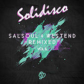 Salsoul & West End Remixed, Vol. 6 by Various Artists