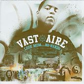 Look Mom…No Hands (Instrumental) by Vast Aire