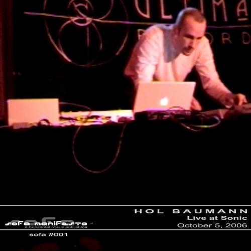 Live at Sonic - 10.05.06 by Hol Baumann