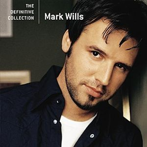 The Definitive Collection by Mark Wills