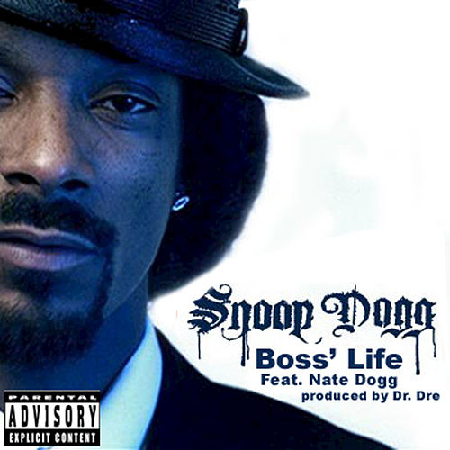 Boss' Life by Snoop Dogg
