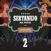 Sertanejo na Pista 2 by Various Artists