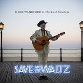 Save Me the Waltz by Hank Wangford