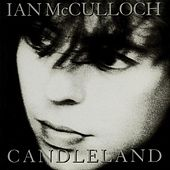 Candleland by Ian McCulloch