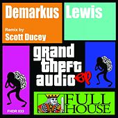 G.T.A. - Single by Demarkus Lewis