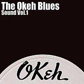 The Okeh Blues Sound, Vol. 1 von Various Artists