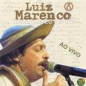 Todo o Meu Canto (Ao Vivo) by Luiz Marenco