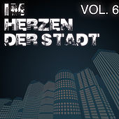 Im Herzen der Stadt, Vol. 6 by Various Artists