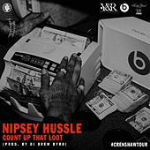 Count up That Loot by Nipsey Hussle