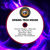 Spring Tech House by Various Artists
