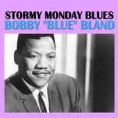 Stormy Monday Blues von Bobby Blue Bland