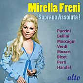 Soprano Assoluta von Mirella Freni
