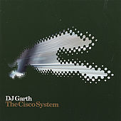The Cisco System Grayhound Recordings Vol 1 by DJ Garth