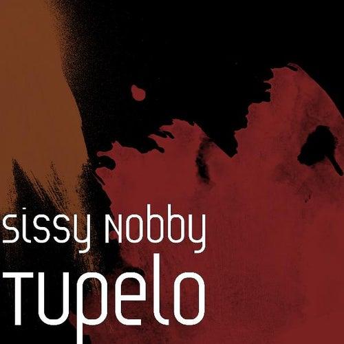 Tupelo by Sissy Nobby