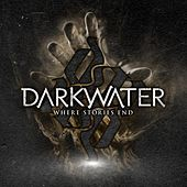 Where Stories End by Darkwater