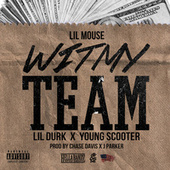 Wit My Team (Remix) - Single by Lil Mouse