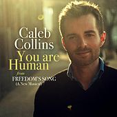 You Are Human (From Freedom's Song) by Caleb Collins