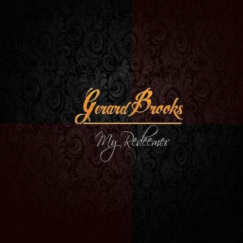 My Redeemer by Gerard Brooks