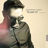 Rabete by Shadmehr Aghili