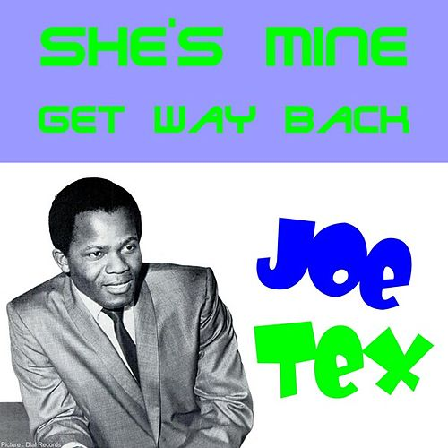 She's Mine by Joe Tex
