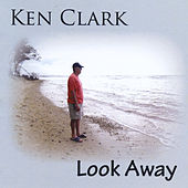 Look Away by Ken Clark