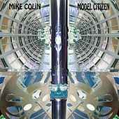 Model Citizen by Mike Colin