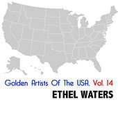 Golden Artists Of The USA, Vol. 14 von Ethel Waters